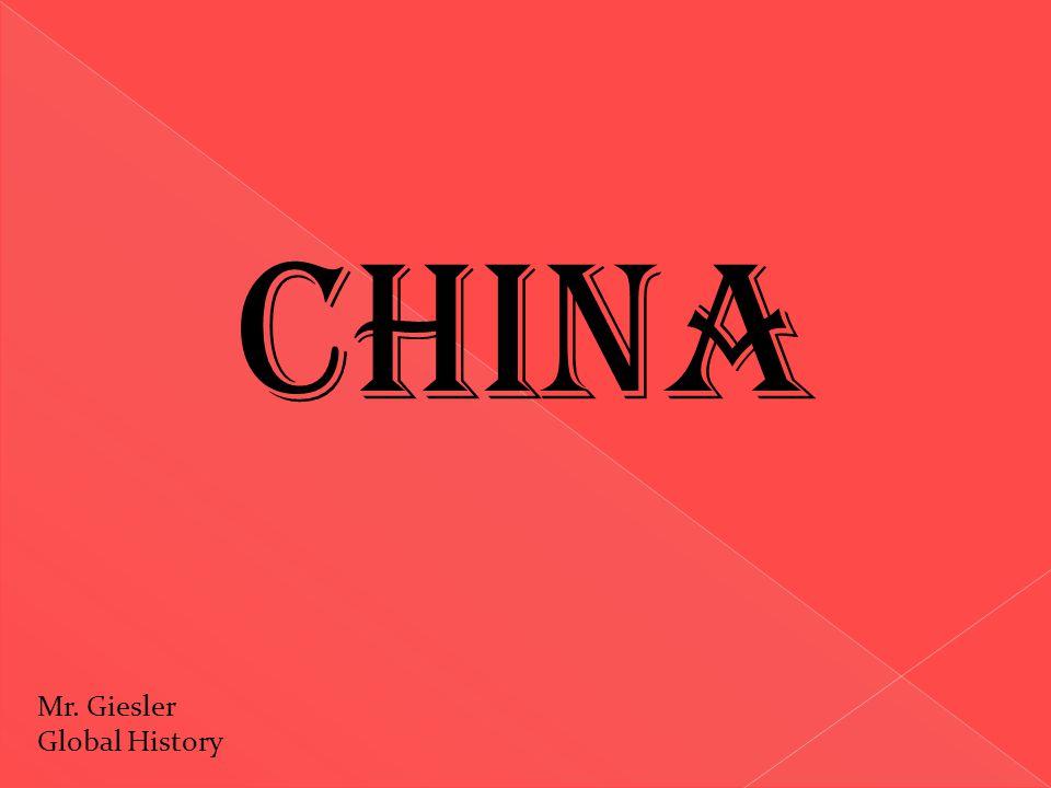 China Mr. Giesler Global History