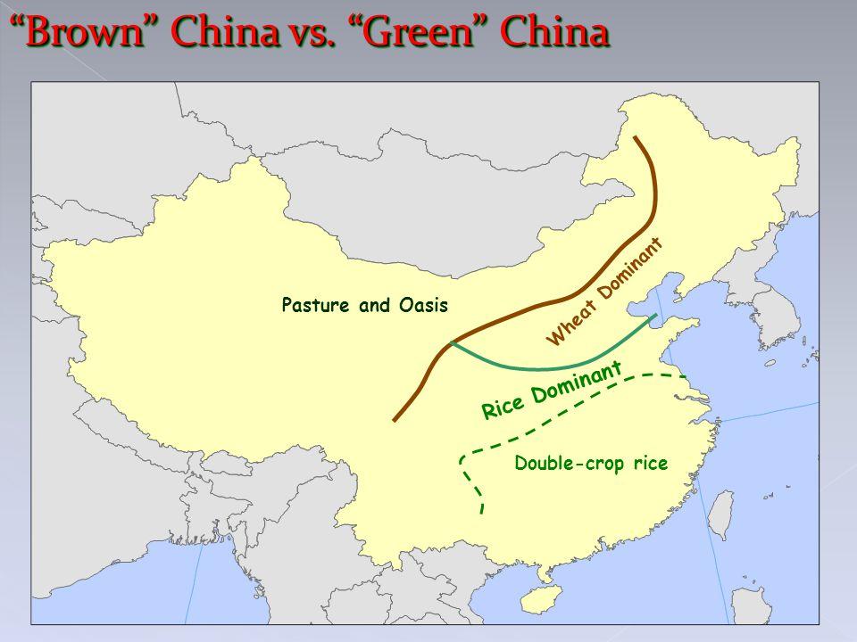 Brown China vs. Green China