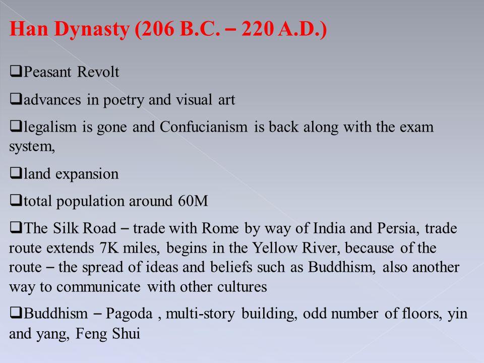 Han Dynasty (206 B.C. – 220 A.D.) Peasant Revolt