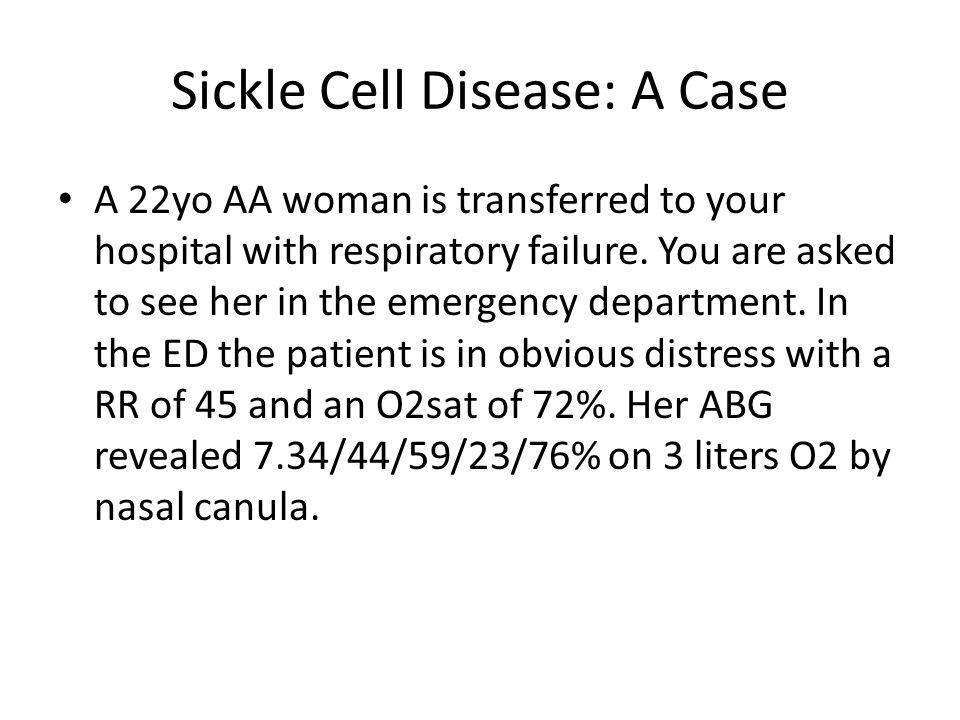 Sickle Cell Disease: A Case