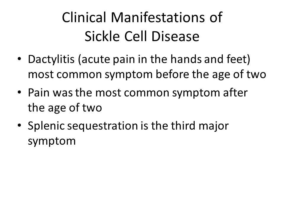 Clinical Manifestations of Sickle Cell Disease