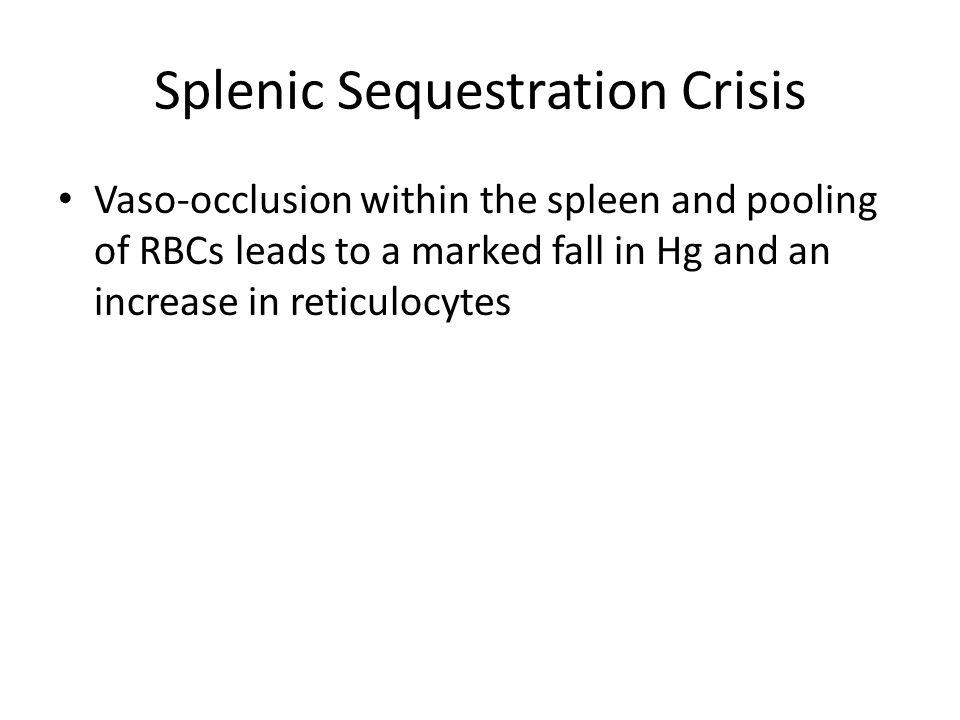 Splenic Sequestration Crisis