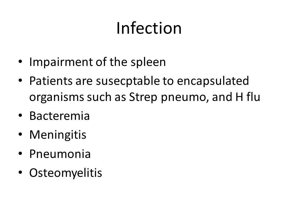 Infection Impairment of the spleen