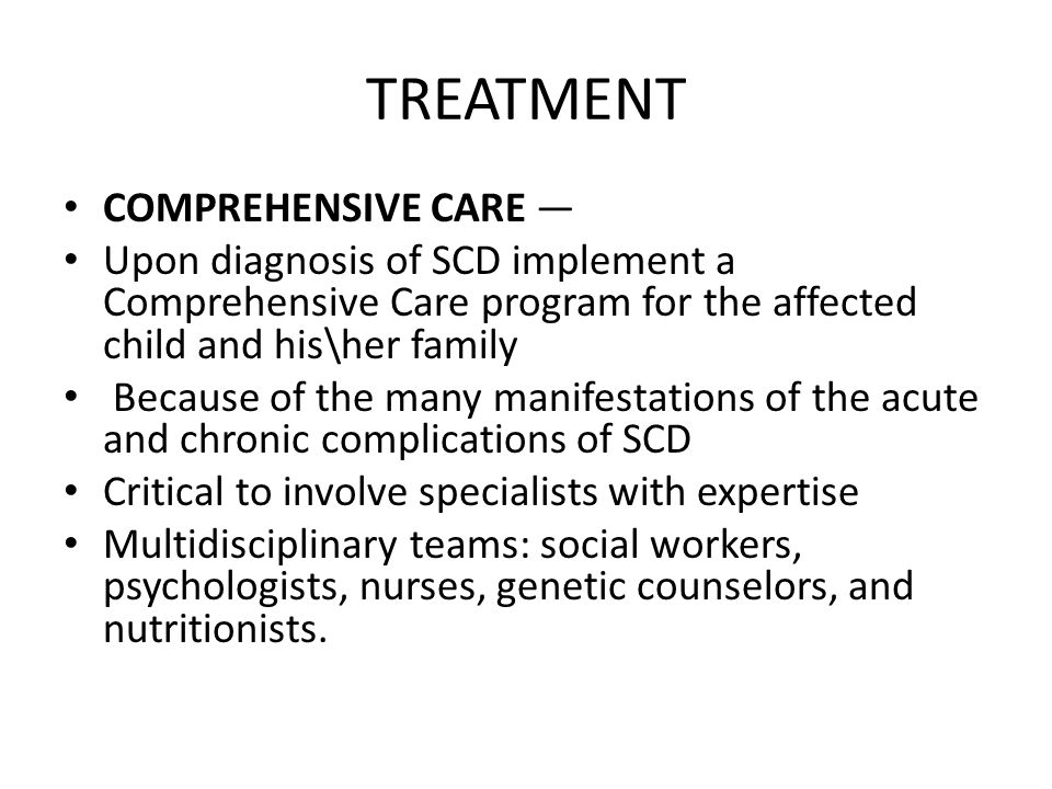 TREATMENT COMPREHENSIVE CARE —