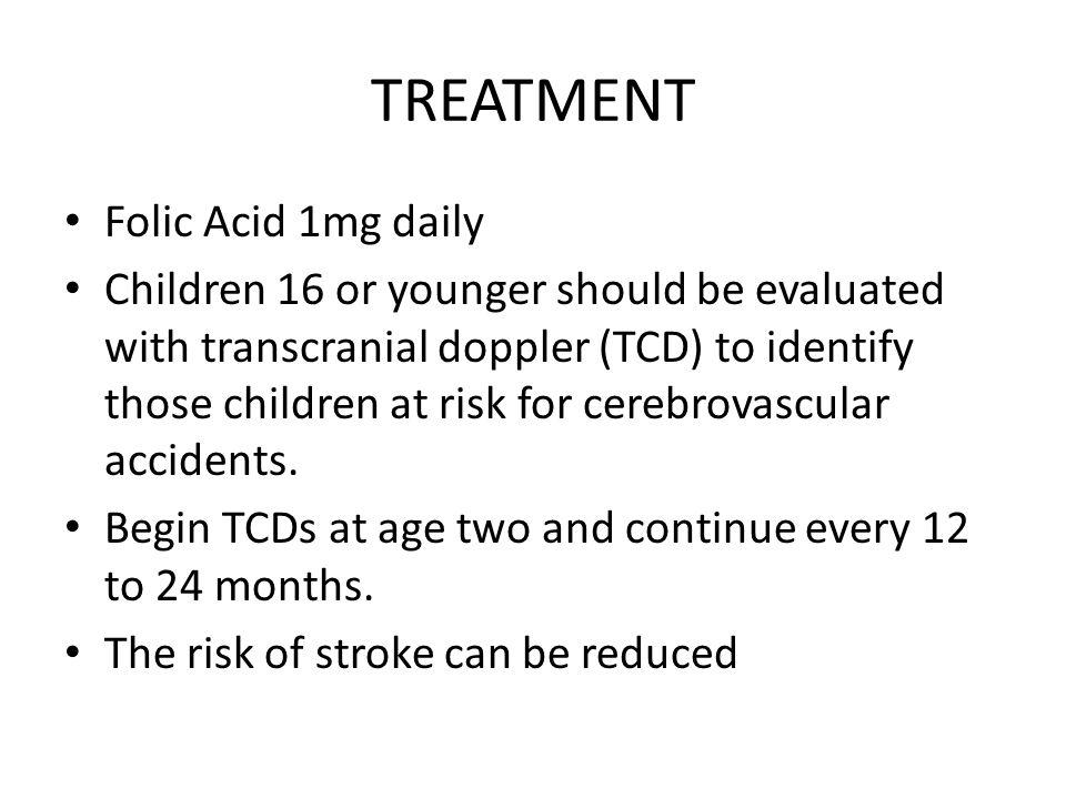 TREATMENT Folic Acid 1mg daily