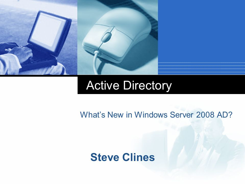 What's New in Windows Server 2008 AD