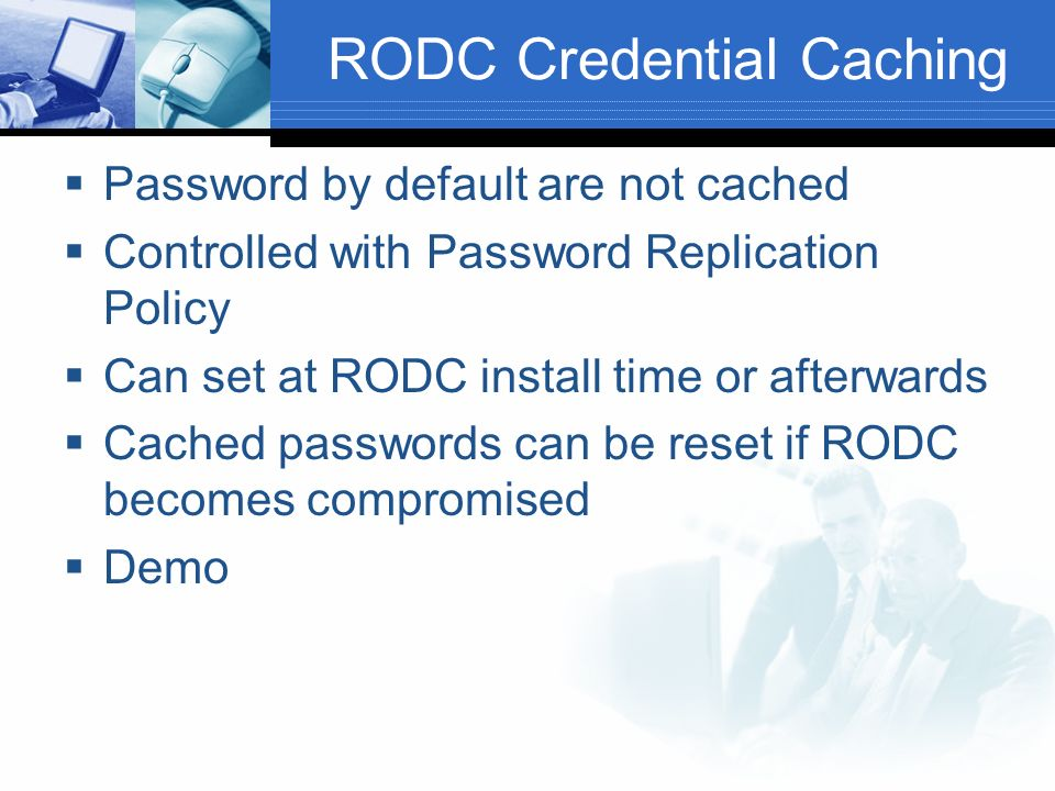 RODC Credential Caching