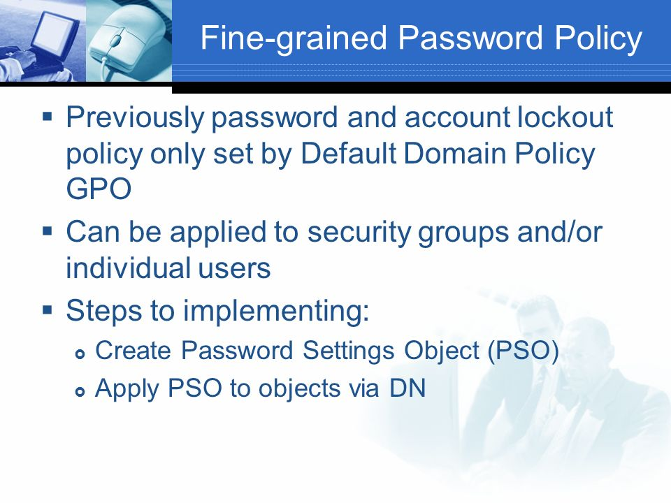 Fine-grained Password Policy
