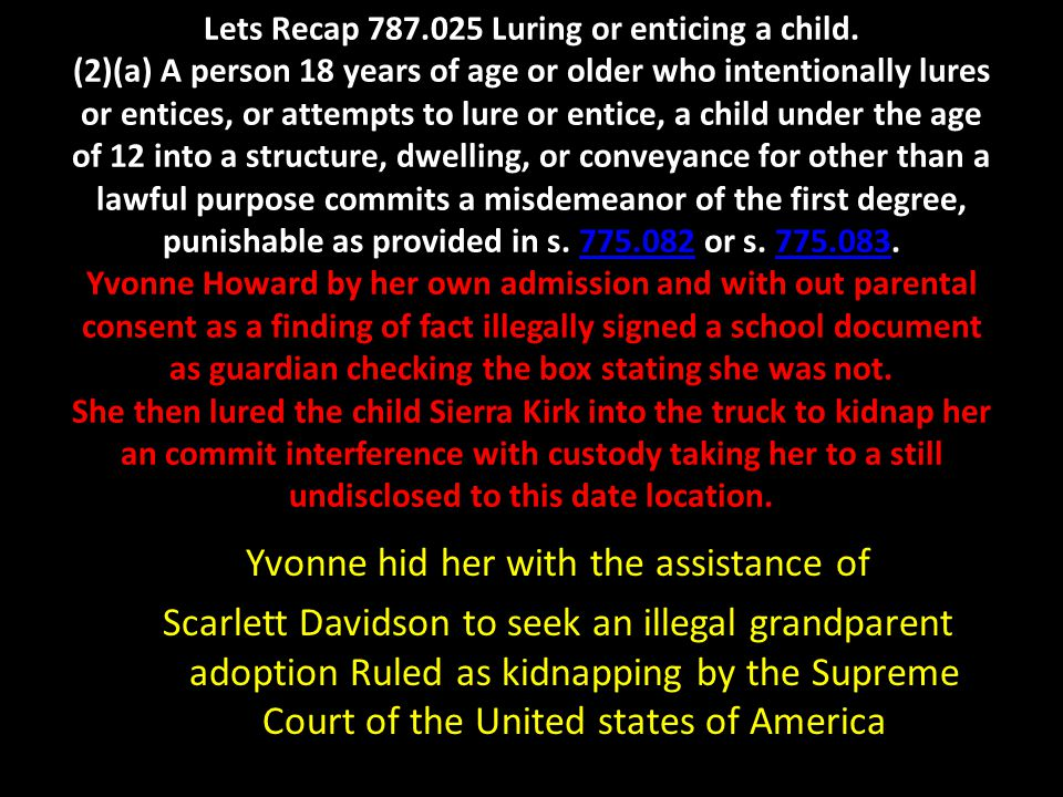 Lets Recap 787. 025 Luring or enticing a child