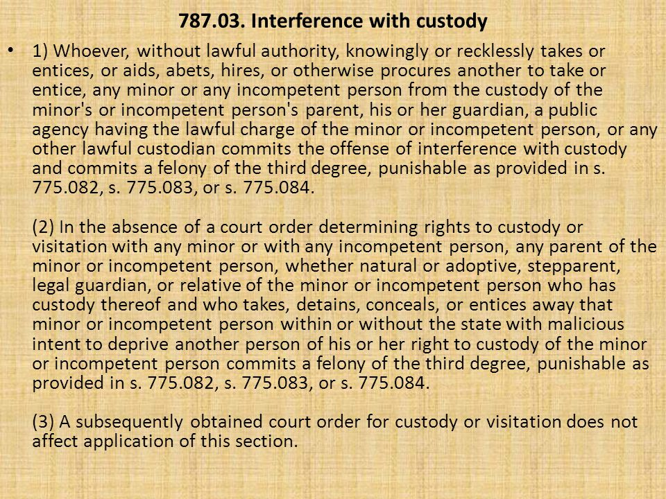 787.03. Interference with custody