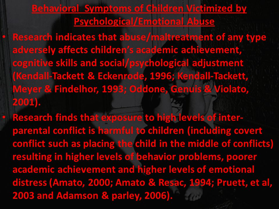 Behavioral Symptoms of Children Victimized by Psychological/Emotional Abuse
