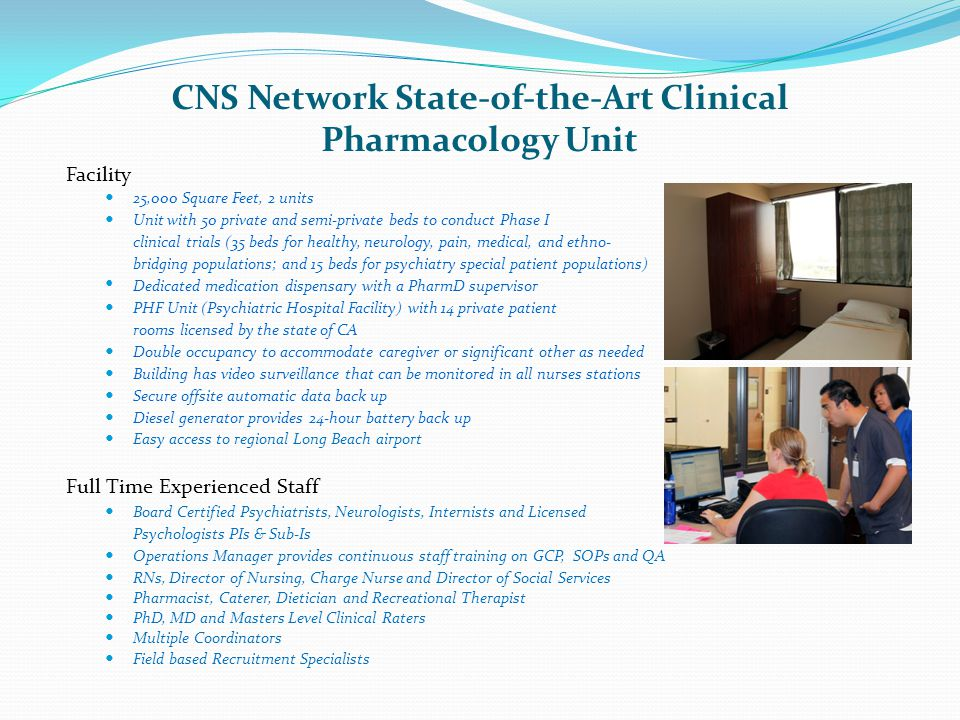 CNS Network State-of-the-Art Clinical Pharmacology Unit