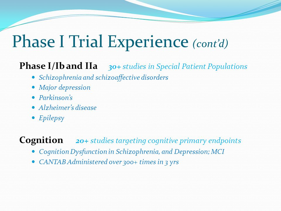 Phase I Trial Experience (cont'd)