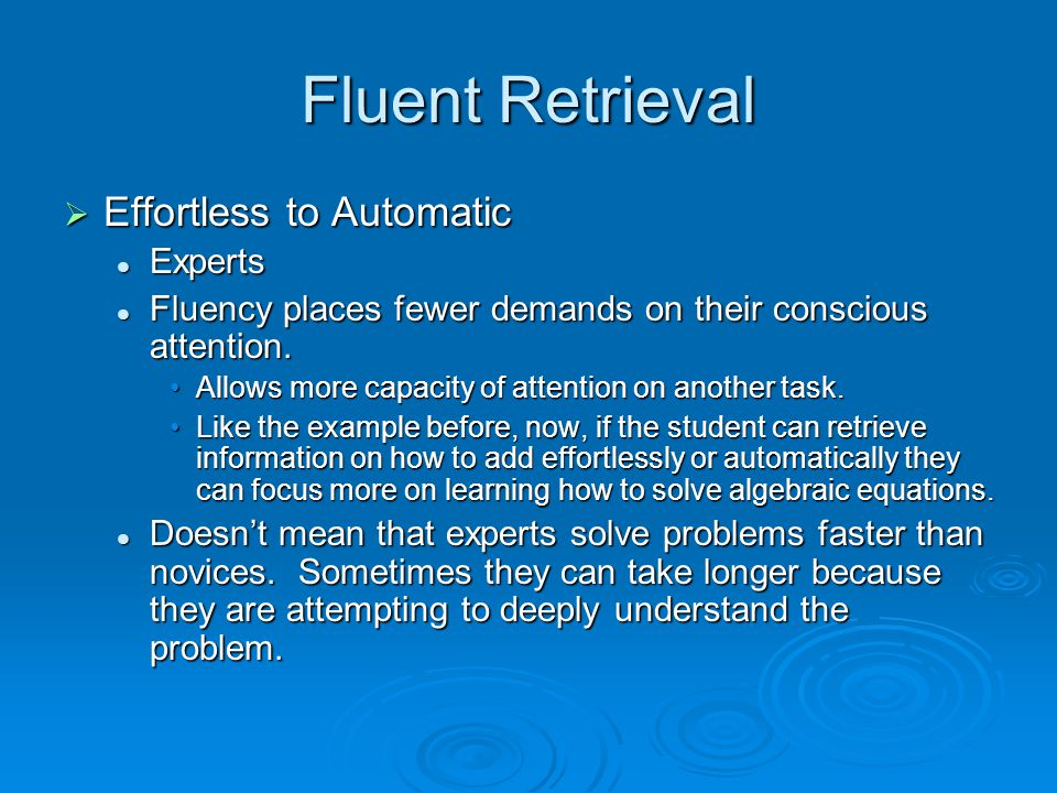 Fluent Retrieval Effortless to Automatic Experts