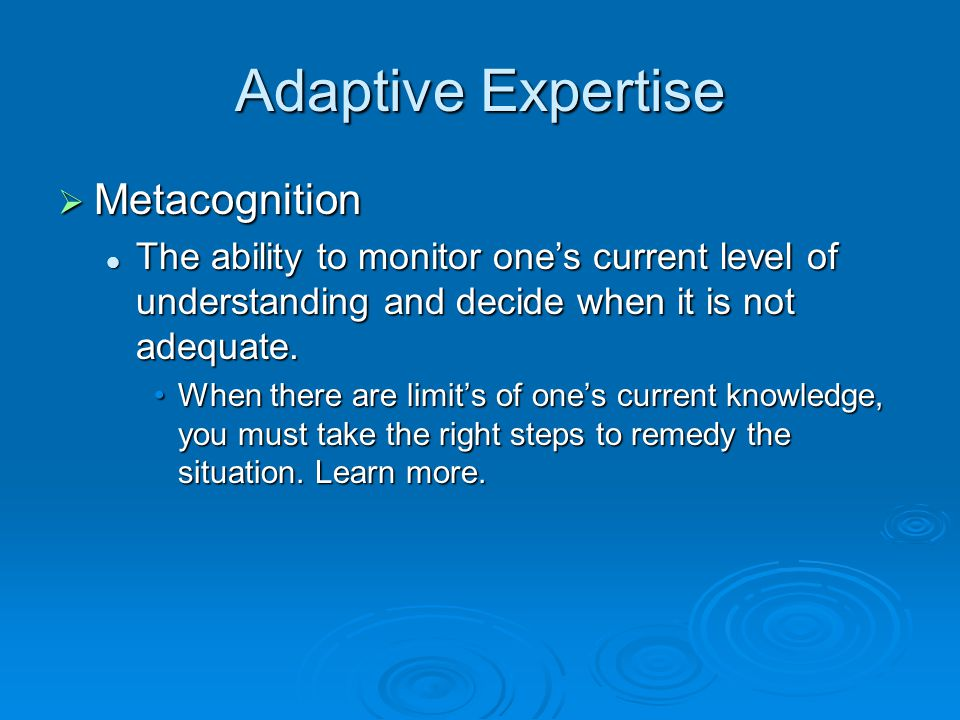 Adaptive Expertise Metacognition