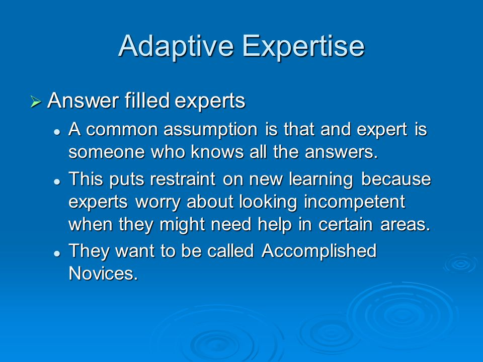 Adaptive Expertise Answer filled experts