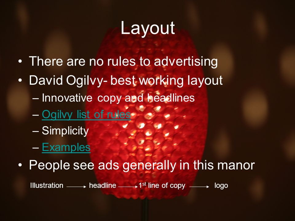 Layout There are no rules to advertising