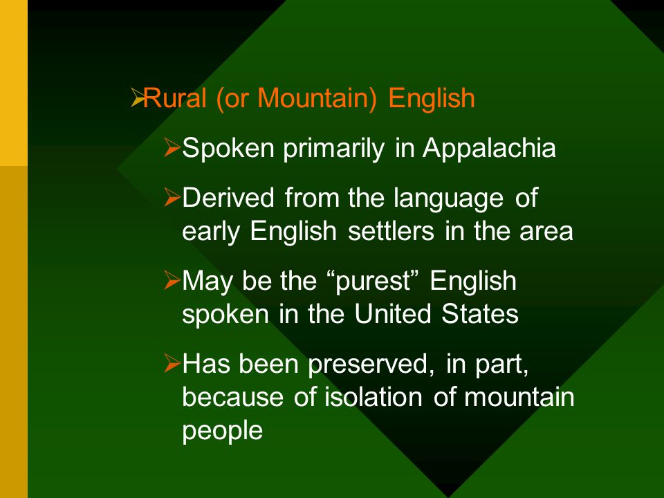 Rural (or Mountain) English