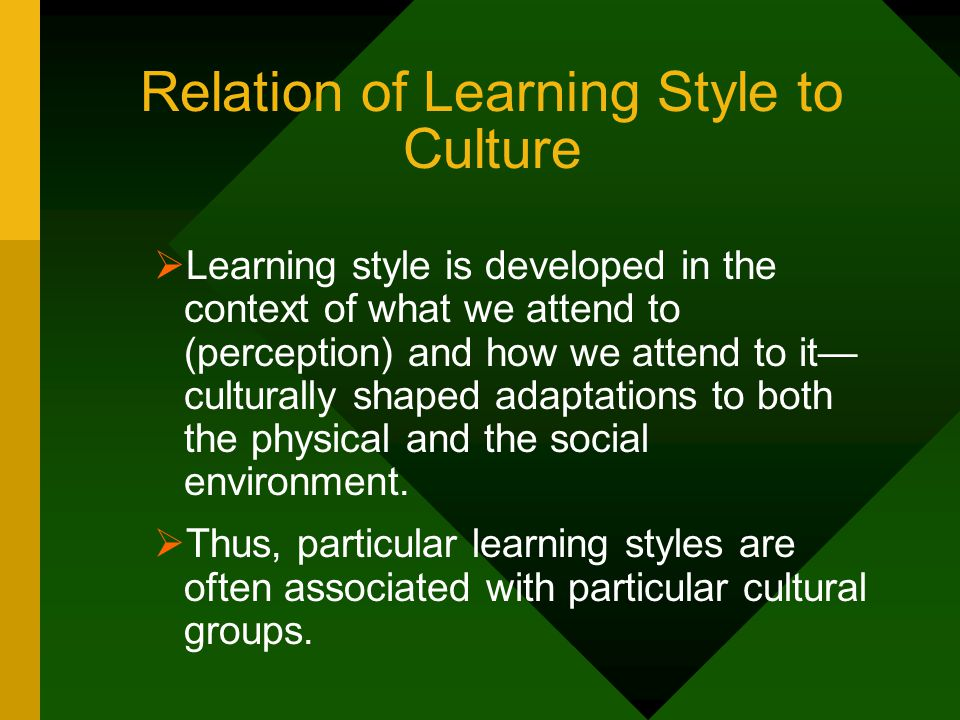 Relation of Learning Style to Culture
