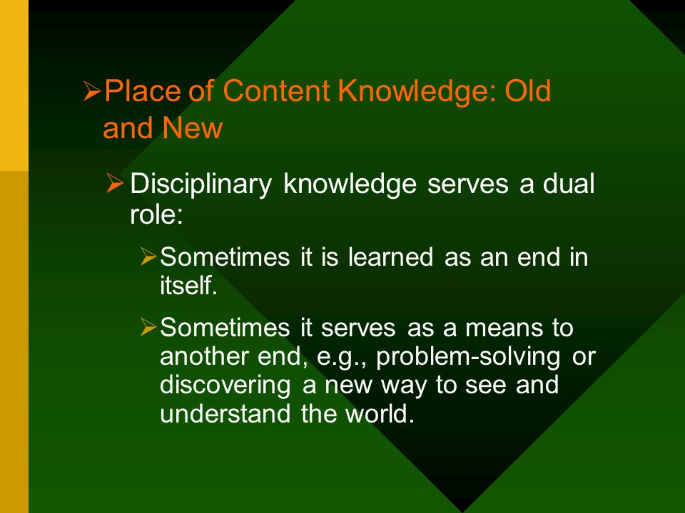 Place of Content Knowledge: Old and New