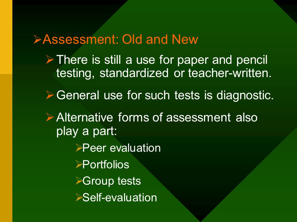 Assessment: Old and New
