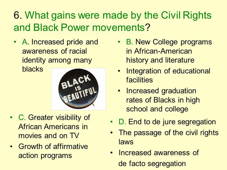 6. What gains were made by the Civil Rights and Black Power movements