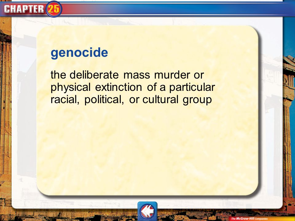 genocide the deliberate mass murder or physical extinction of a particular racial, political, or cultural group.