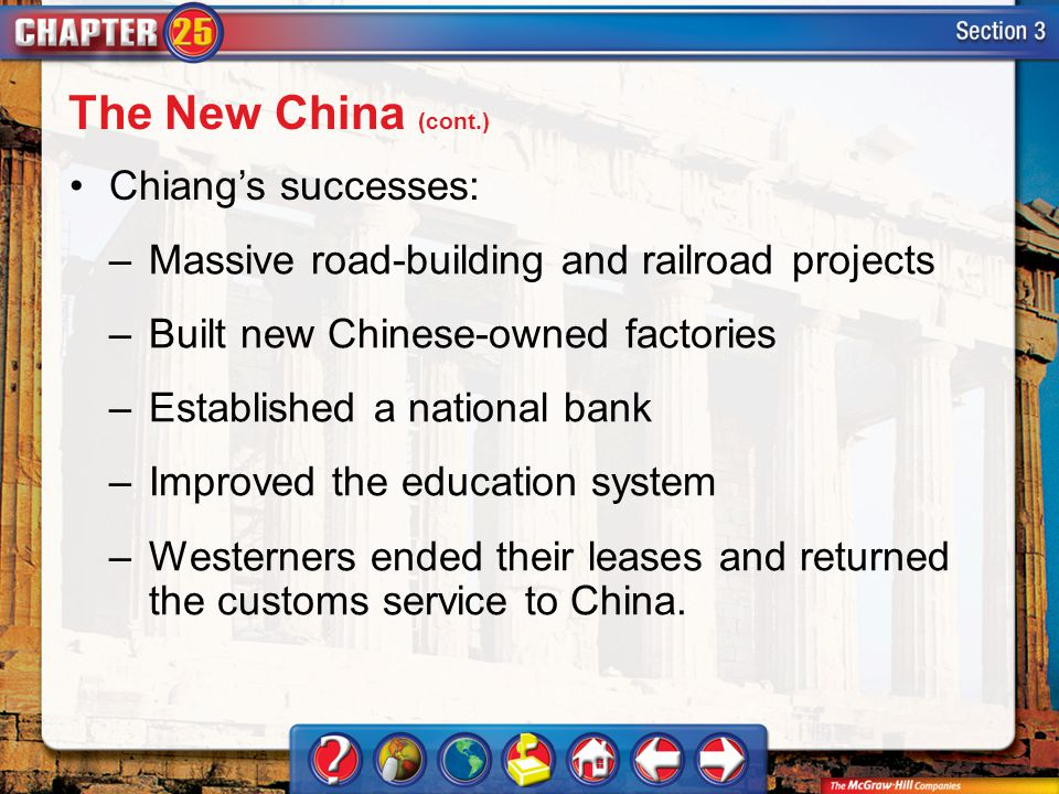 The New China (cont.) Chiang's successes:
