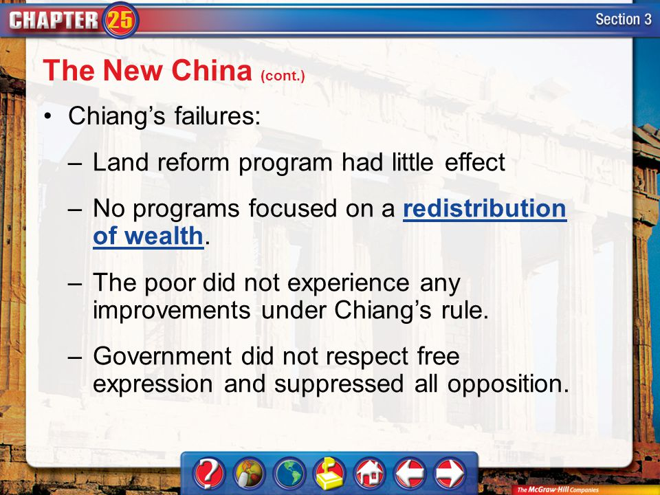The New China (cont.) Chiang's failures: