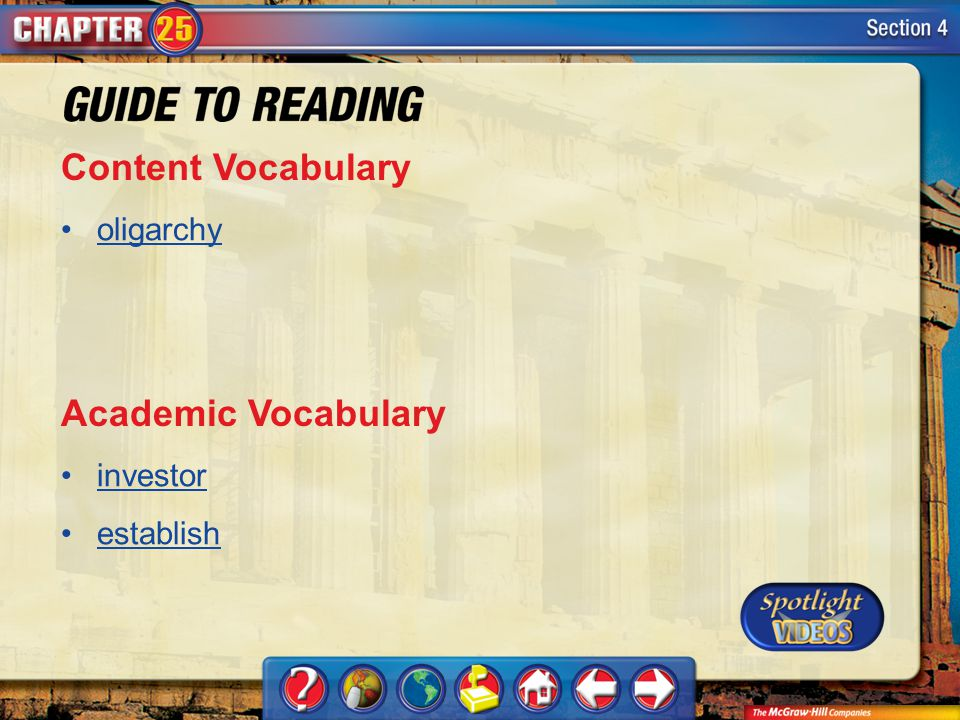 Content Vocabulary Academic Vocabulary oligarchy investor establish
