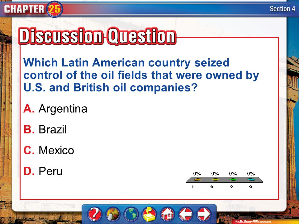 Which Latin American country seized control of the oil fields that were owned by U.S. and British oil companies