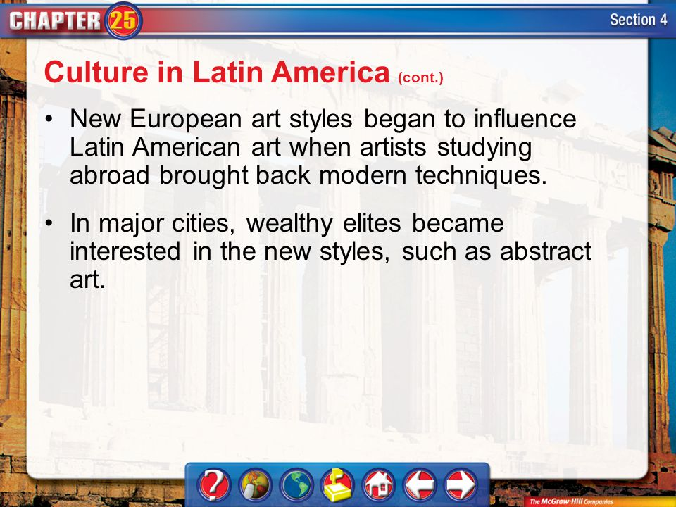 Culture in Latin America (cont.)