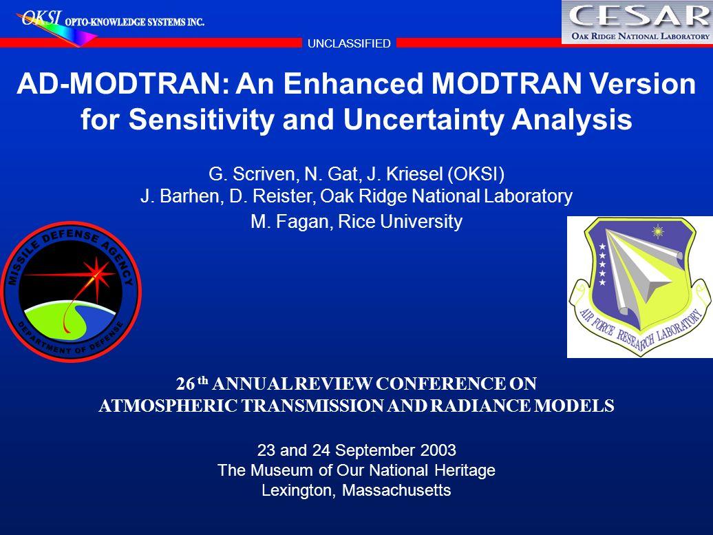 ATMOSPHERIC TRANSMISSION AND RADIANCE MODELS