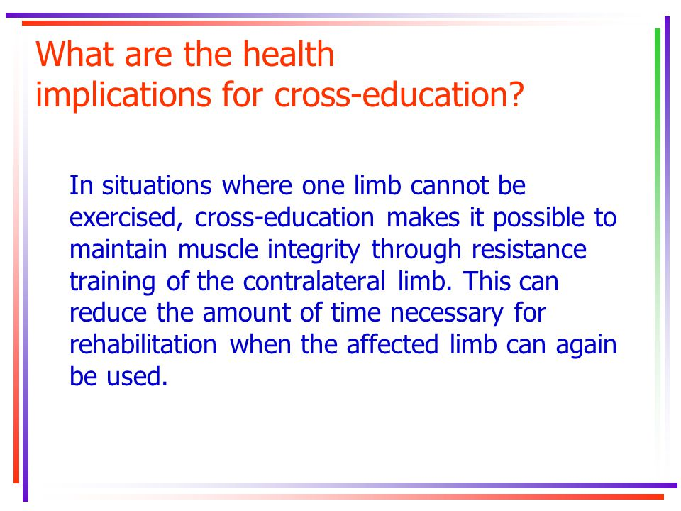 What are the health implications for cross-education