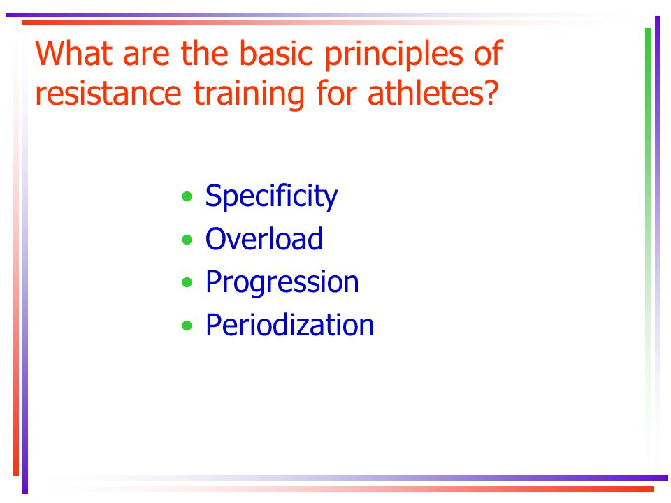 What are the basic principles of resistance training for athletes