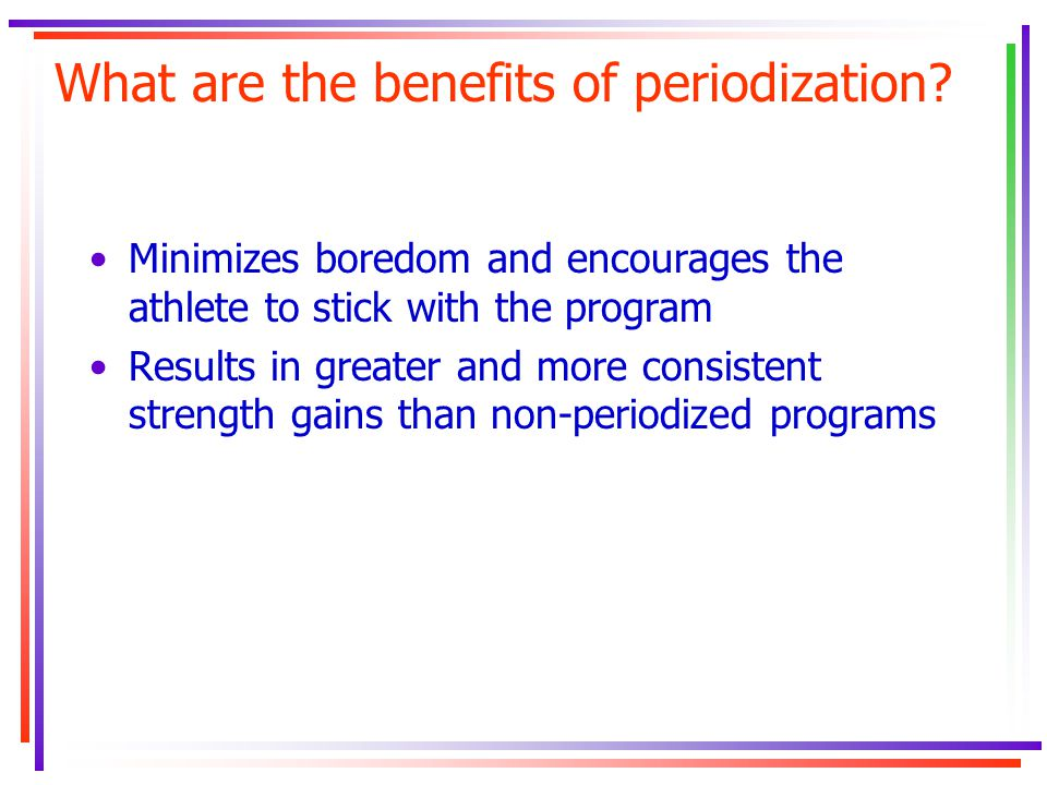 What are the benefits of periodization