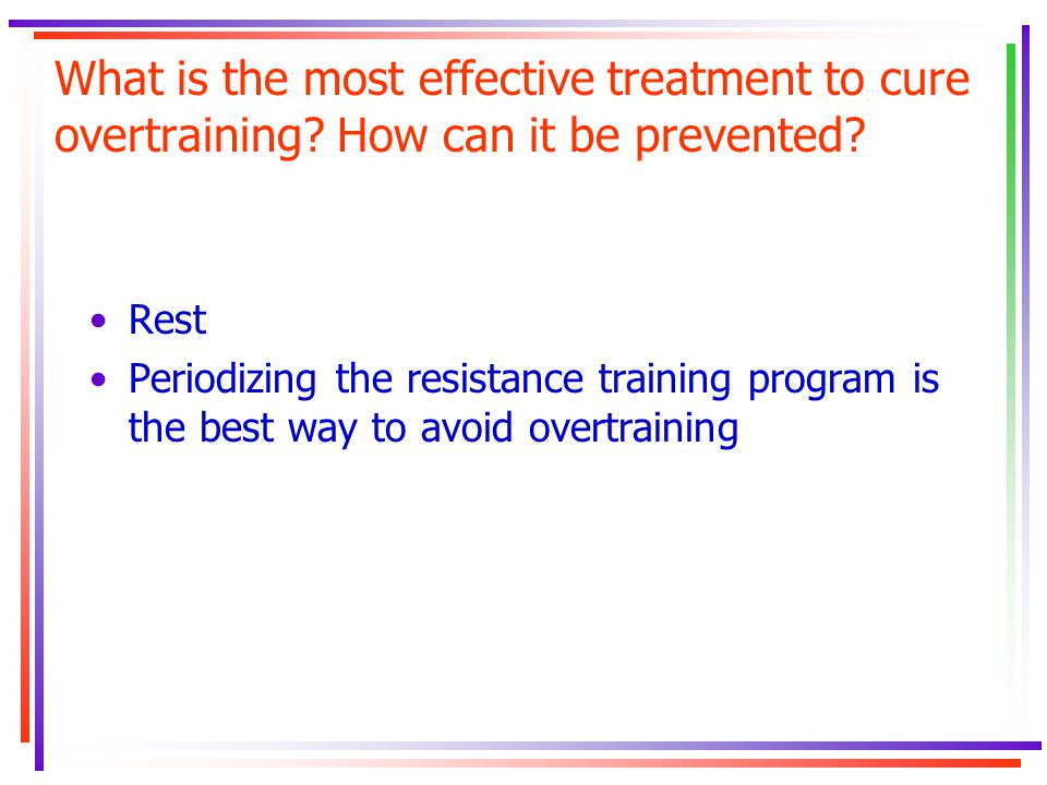 What is the most effective treatment to cure overtraining