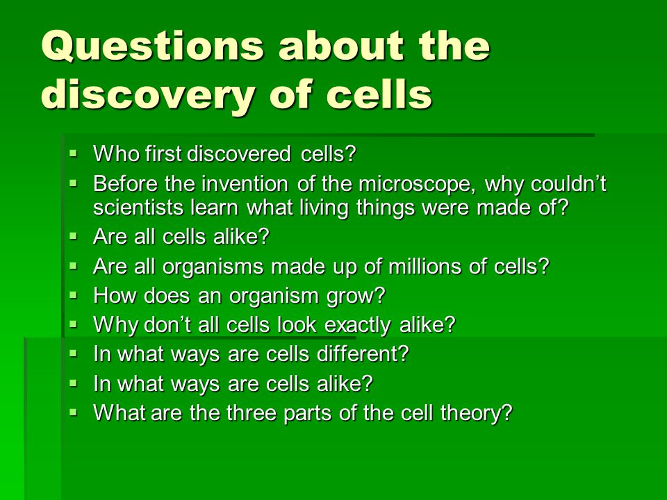 Questions about the discovery of cells
