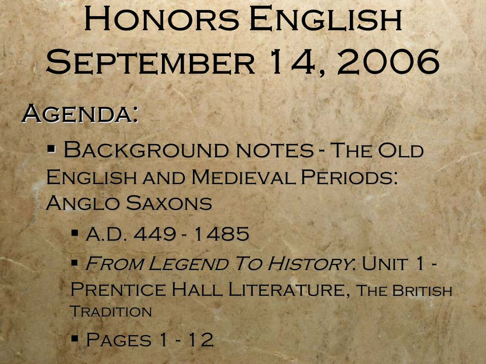 Honors English September 14, 2006