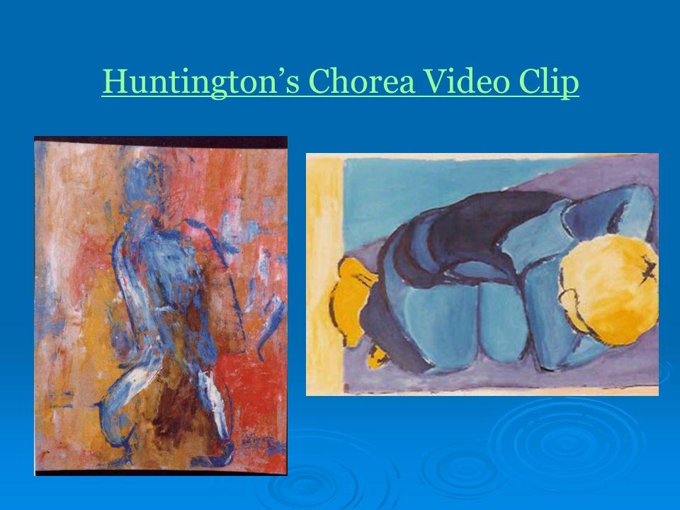 Huntington's Chorea Video Clip
