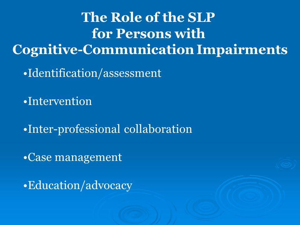 Cognitive-Communication Impairments