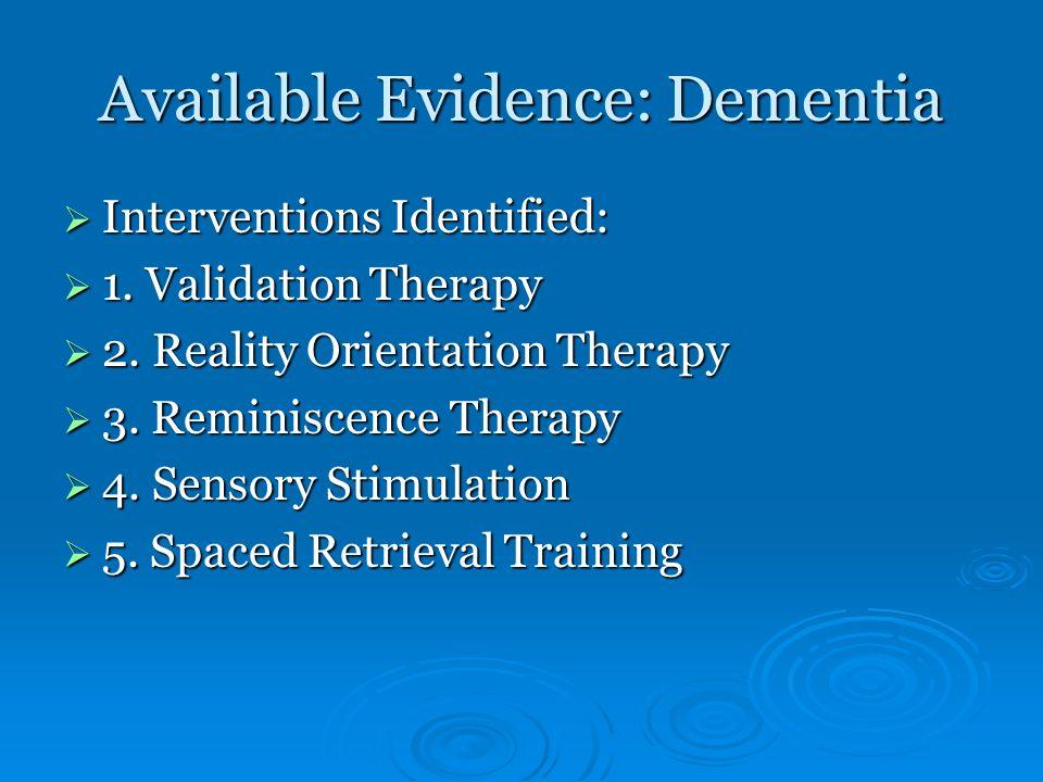 Available Evidence: Dementia