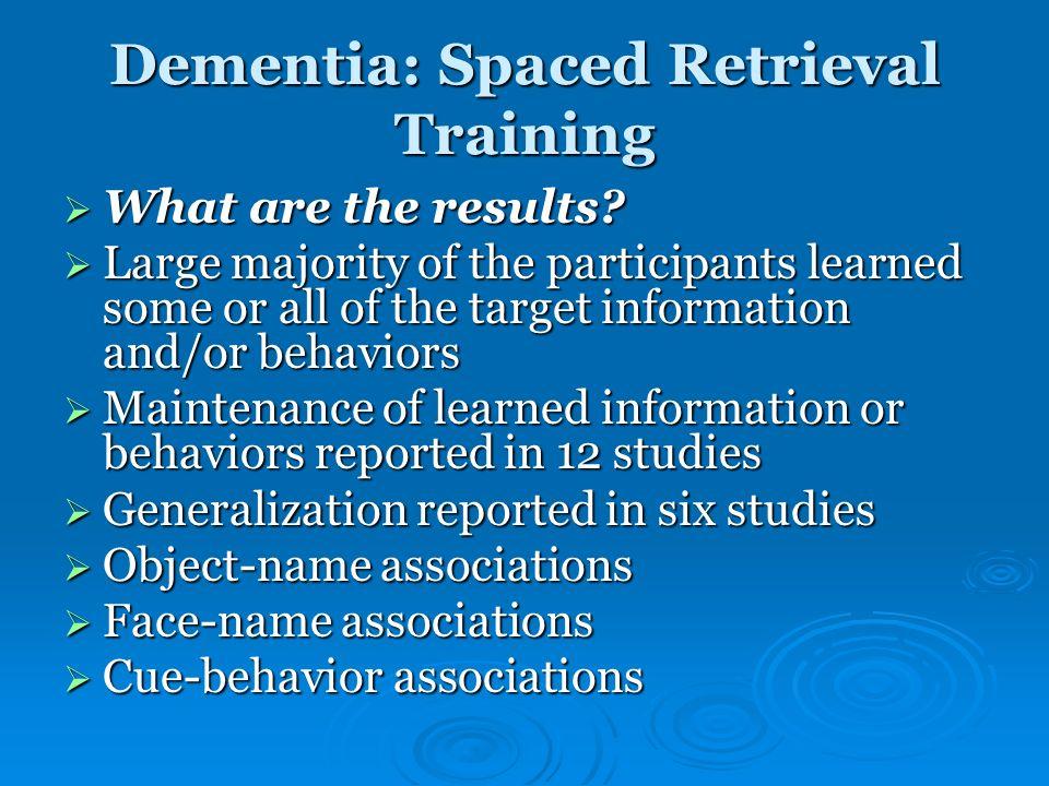 Dementia: Spaced Retrieval Training