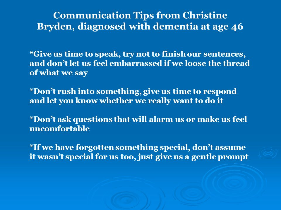 Communication Tips from Christine Bryden, diagnosed with dementia at age 46