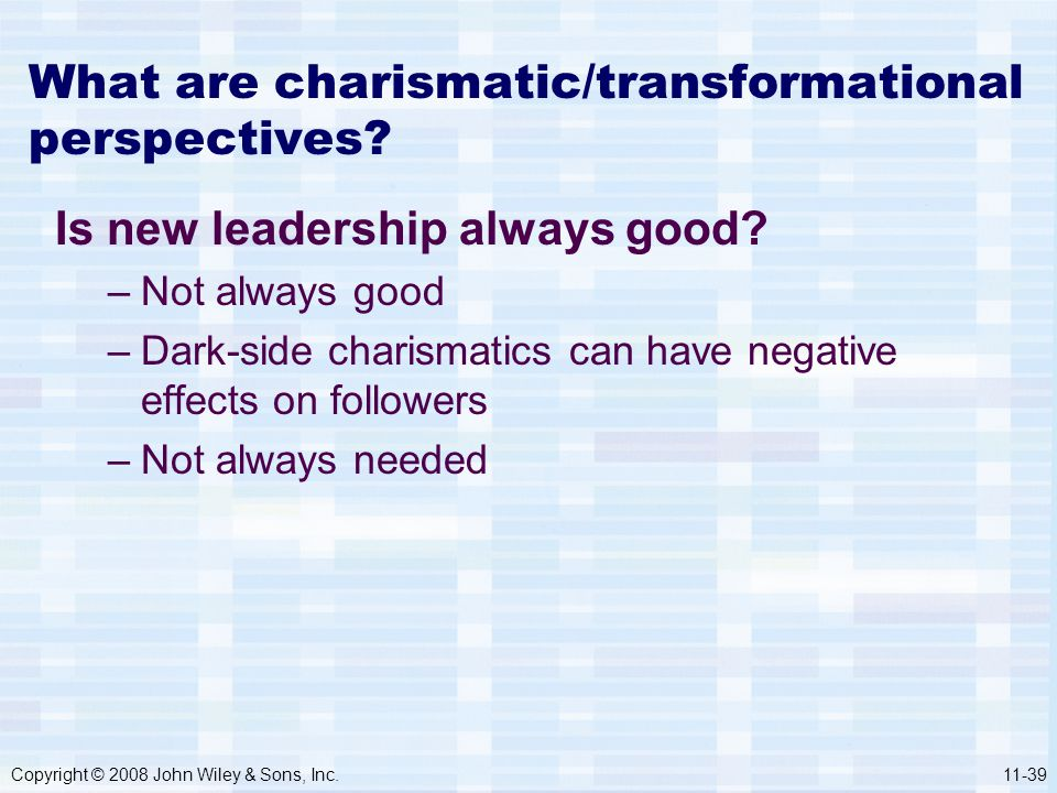 What are charismatic/transformational perspectives