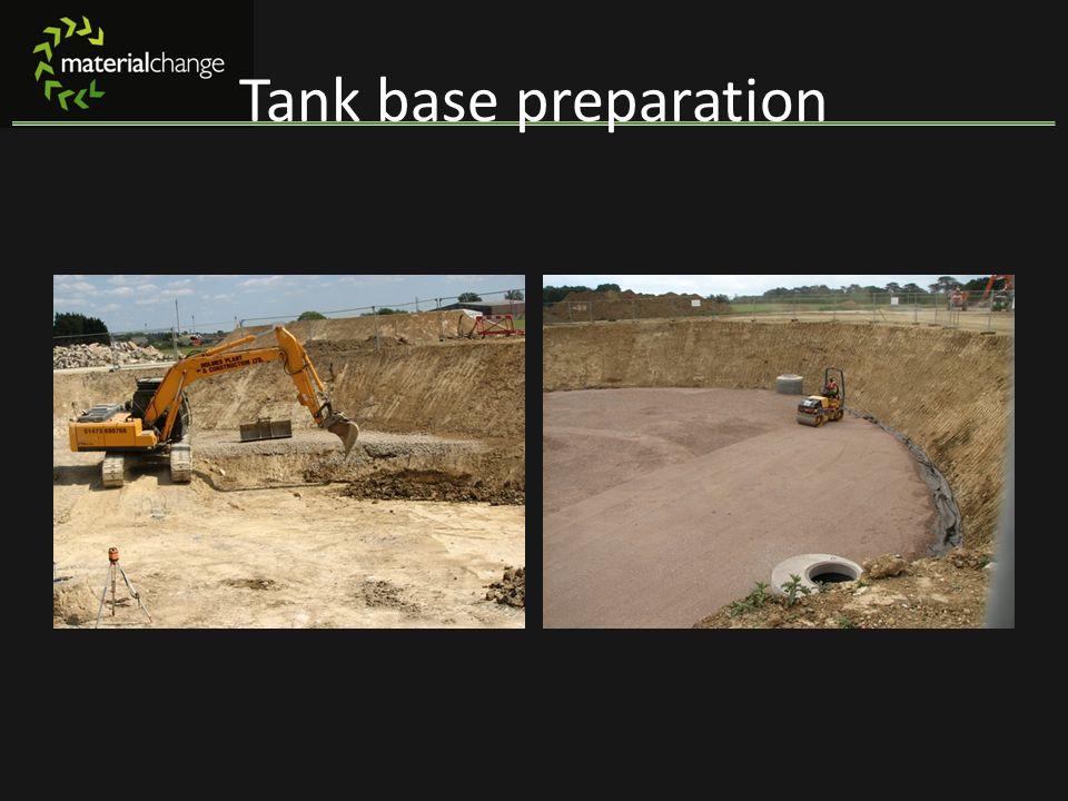 Tank base preparation
