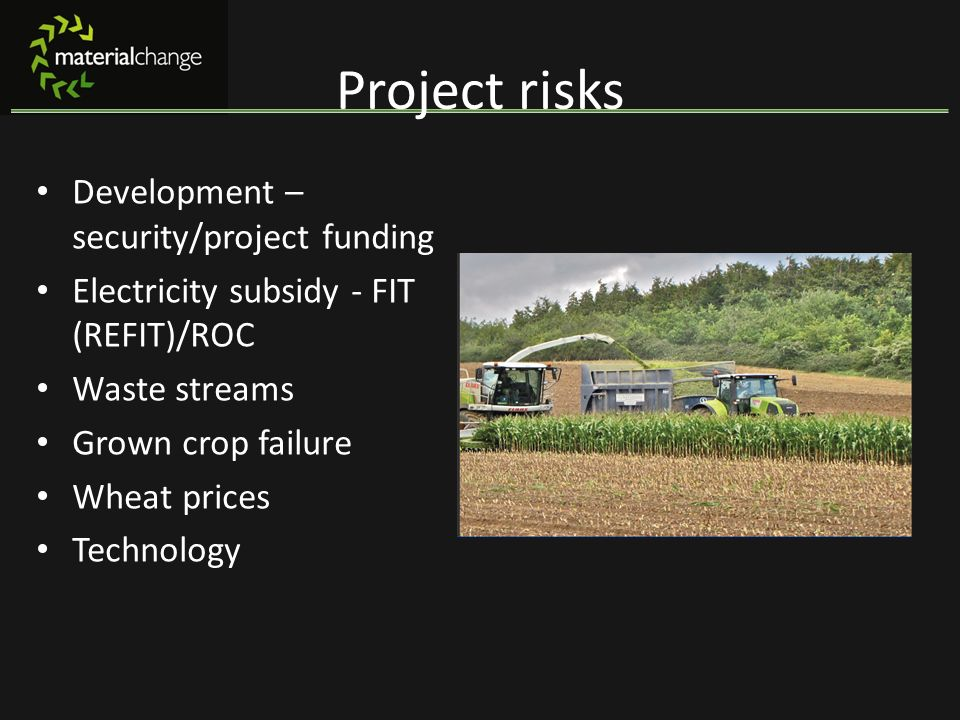 Project risks Development – security/project funding
