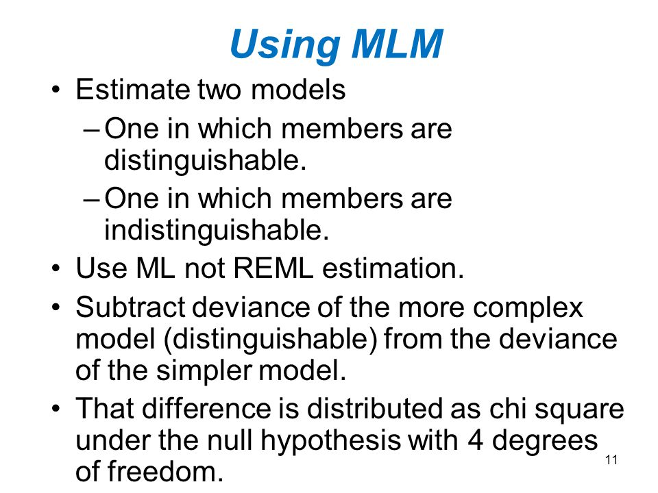 Using MLM Estimate two models