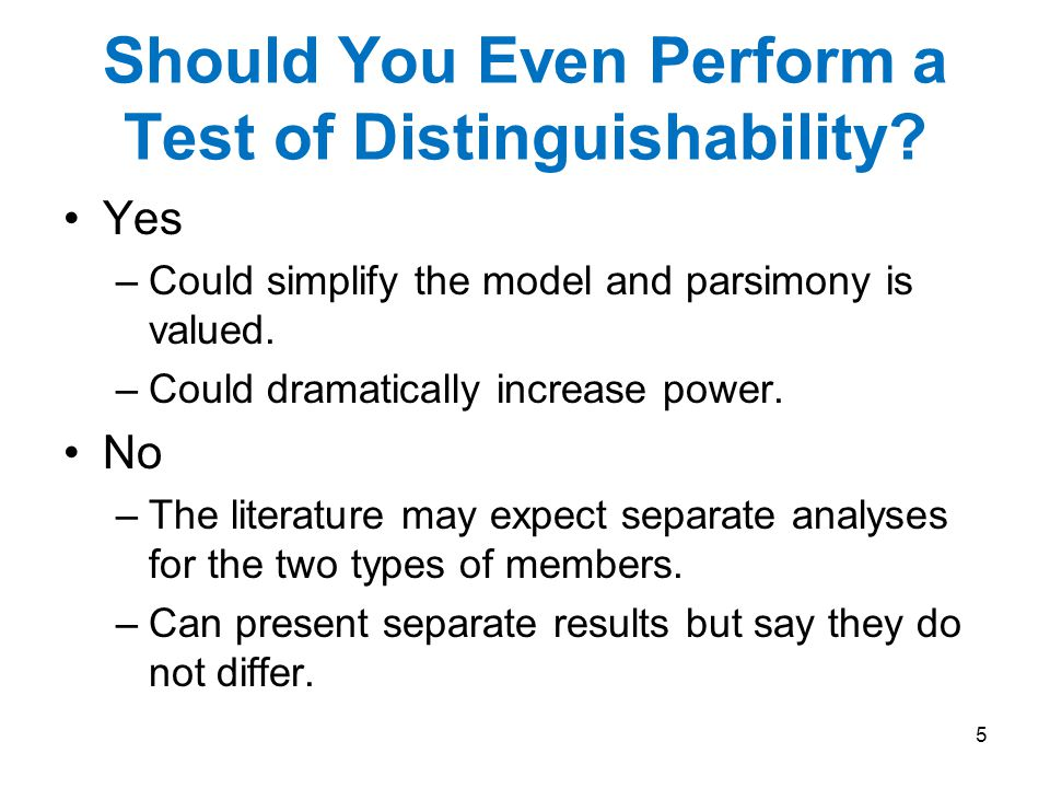 Should You Even Perform a Test of Distinguishability