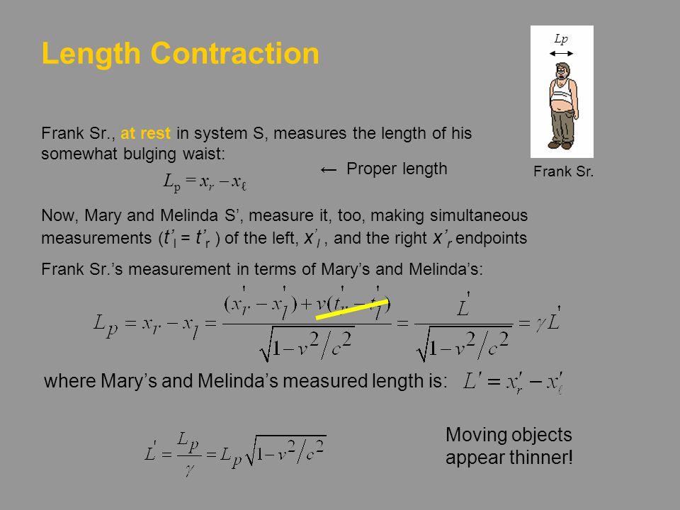 Length Contraction Lp Lp = xr - xℓ